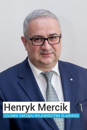 Henryk Mercik - Członek Zarządu Województwa Śląskiego i wiceprzewodniczący Ruchu Autonomii Śląska