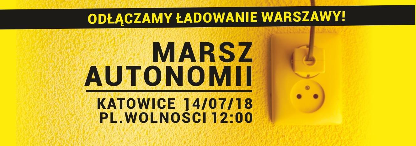 Marsz Autonomii 2018 Katowice 14 lipca 2018