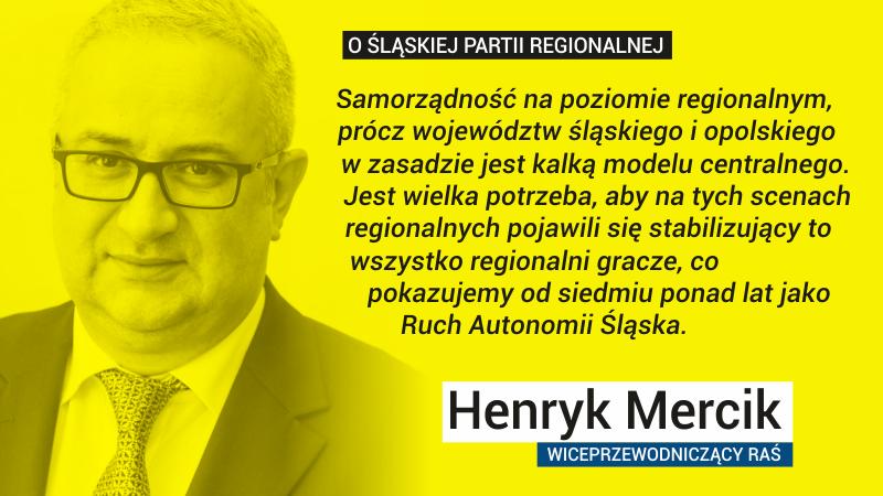 Henryk Mercik Ruch Autonomii Śląska RAŚ