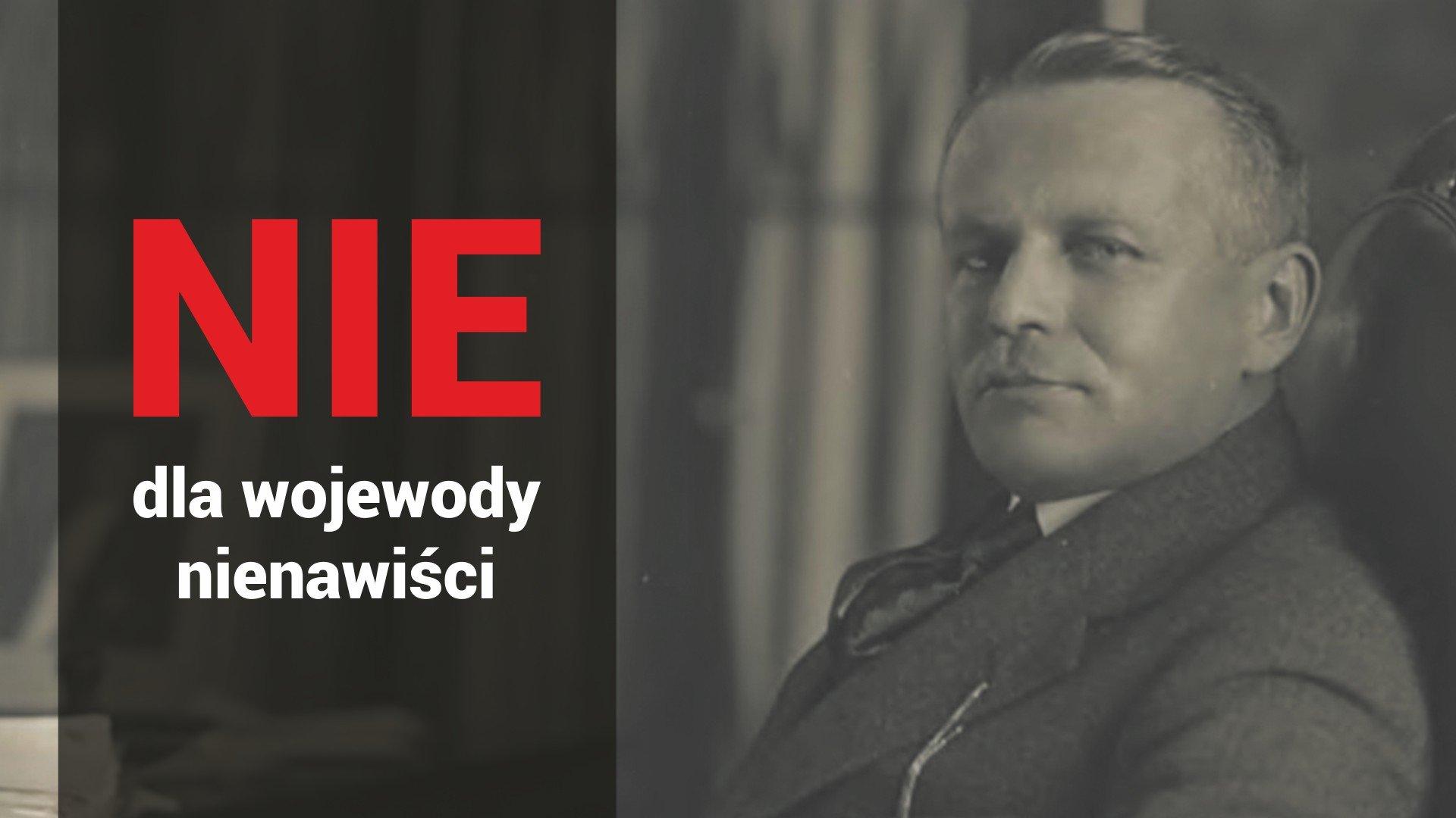 Michał Grażyński - wojewoda nienawiści
